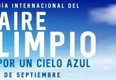 7 de Septiembre: Día Internacional del Aire Limpio por un Cielo Azul